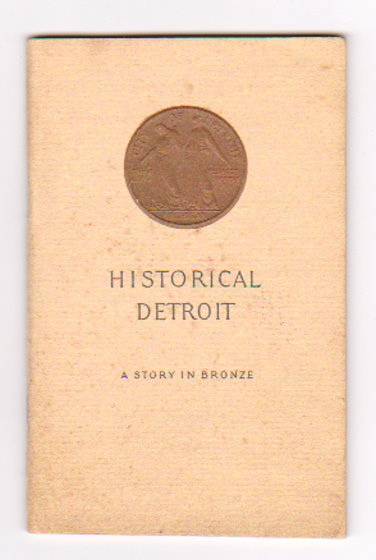Image for Historical Detroit :  A Story in Bronze