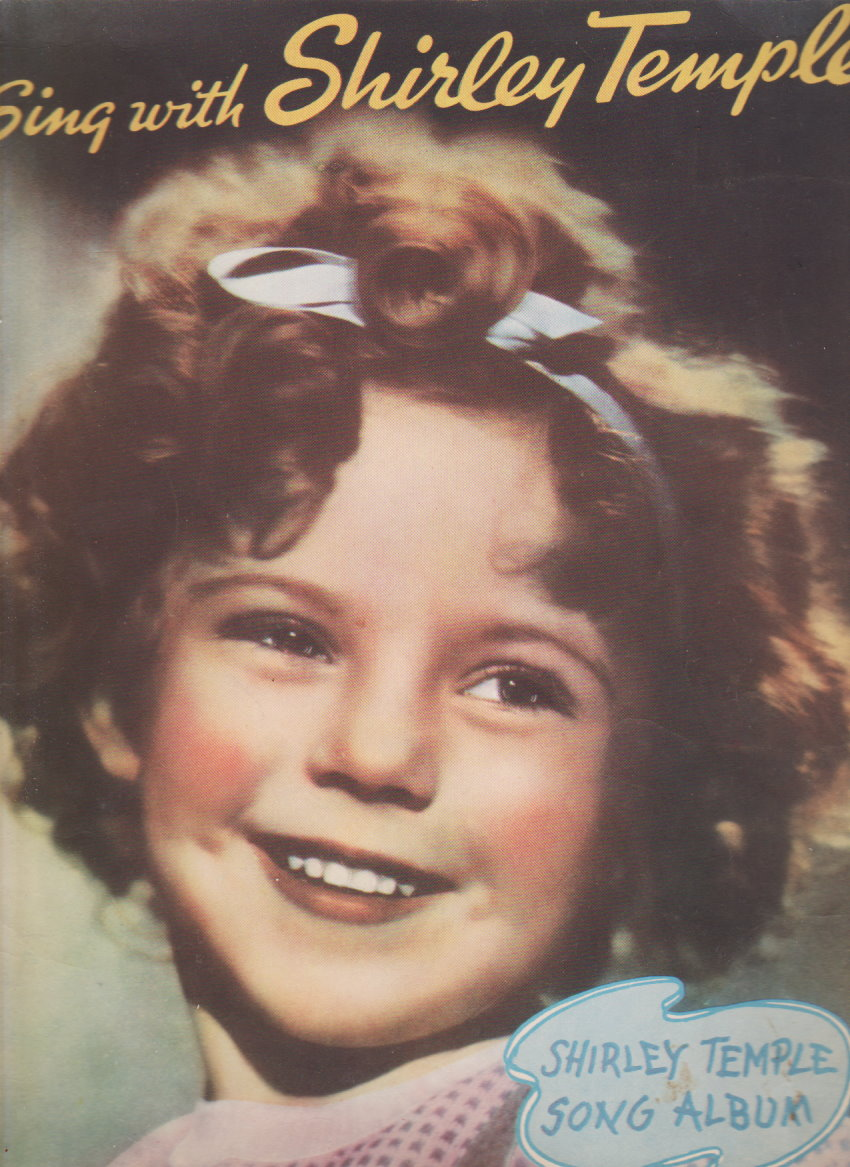Image for Sing with Shirley Temple :  Shirley Temple Song Album, 1935