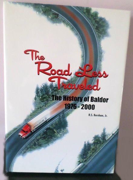Image for Road Less Traveled, the :  The History of Baldor 1976-2000