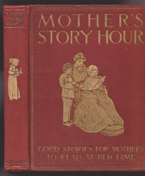 Image for Mother's Story Hour for Young People :  With Color Plates and Numerous Illustrations in Black and White