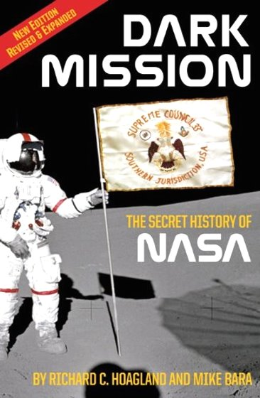 Image for Dark Mission, the Secret History of NASA :  Secret History of the National Aeronautics and Space Administration, Enlarged and Revised Edition