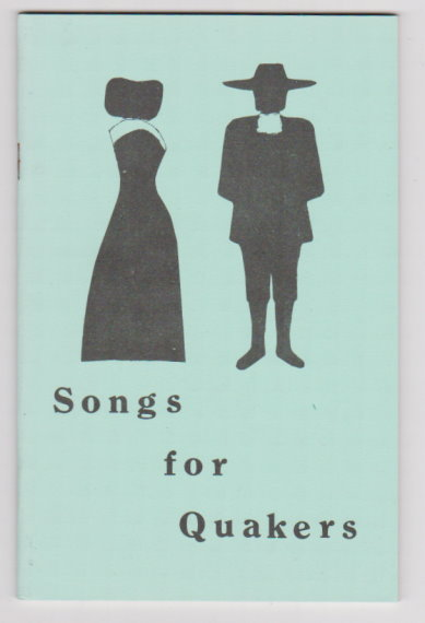 Image for Songs for Quakers :  With Simple Tunes in Simple Keys