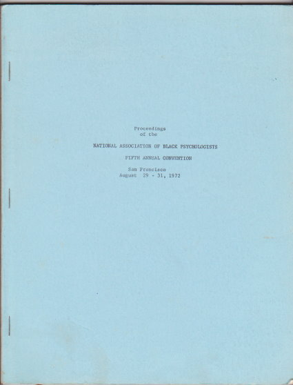 Image for Proceedings of the National Association of Black Psychologists :  Fifth Annual Convention, San Francisco, August 29-31, 1972