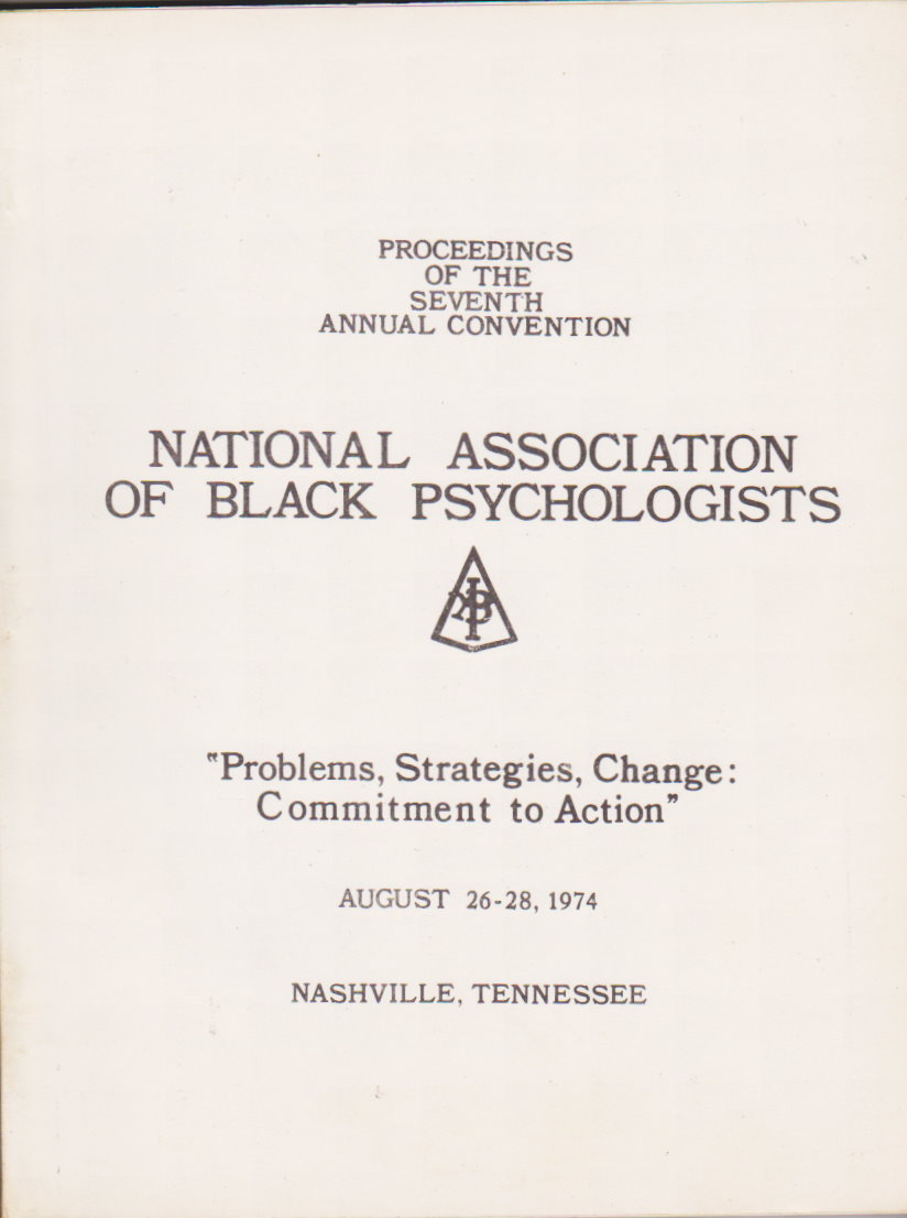 Image for Proceedings of the National Association of Black Psychologists :  Seventh Annual Convention, Nashville, Tennessee, August 26-28, 1974