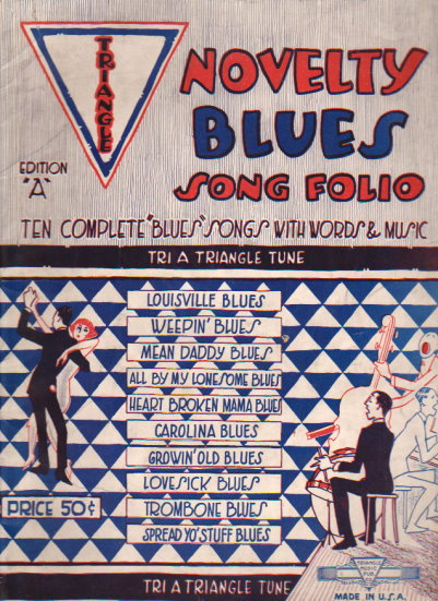 Image for Novelty Blues Song Folio :  Ten Complete Blues Songs with Words and Music by America's Best Blues Writers