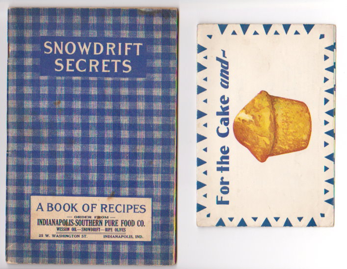 Image for Snowdrift Secrets :  Some Recipes for the Use of Snowdrift, the Perfect Shortening for all Cooking