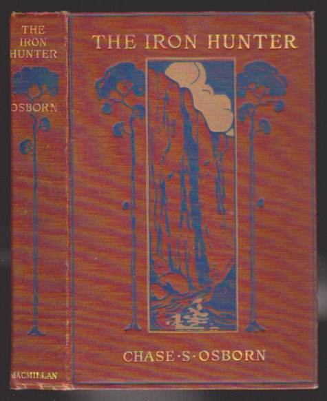 Image for Iron Hunter, the :   (1st Edition, 1919)