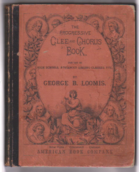 Image for Progressive Glee and Chorus Book, the :  For Use in High Schools, Advanced Singing Classes, and Musical Societies