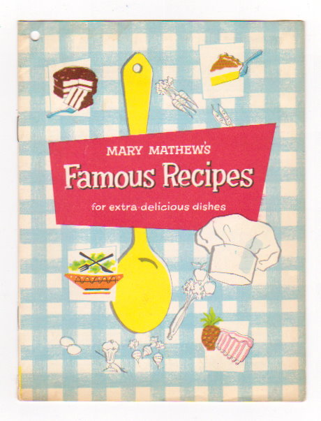 Image for Mary Mathew's Famous Recipes for Extra Delicious Dishes