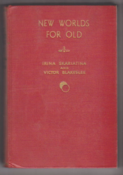 Image for New Worlds for Old :   (Signed First Edition, 1935) an Autobiography of the Changing European Scene