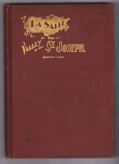 Image for La Salle in the Valley of the St. Joseph :  An Historical Fragment (Indiana History)
