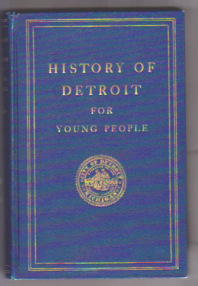 Image for History of Detroit for Young People :   (Signed)