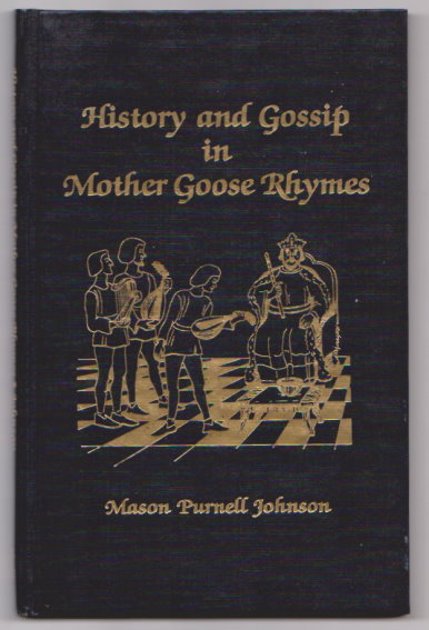Image for History and Gossip in Mother Goose Rhymes :   (Signed)
