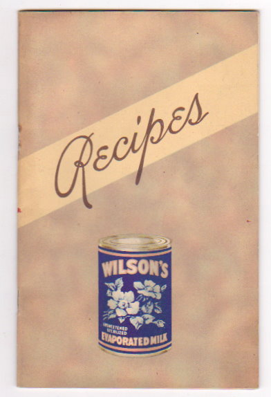 Image for Recipes :  Wilson's Evaporated Milk
