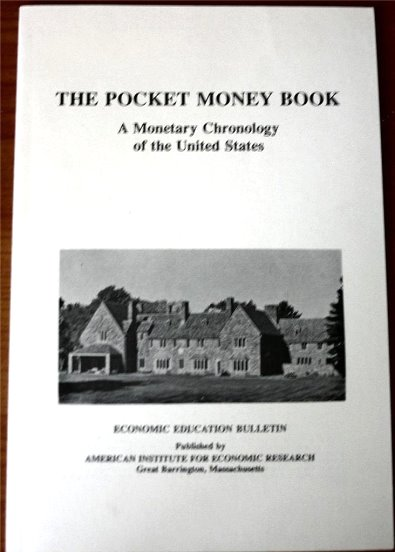Image for Pocket Money Book, the :  A Monetary Chronology of the United States, Economic Education Bulletin Volume 34, Number 7, July 1994