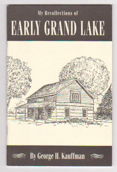 Image for My Recollections of Early Grand Lake :  Michigan History