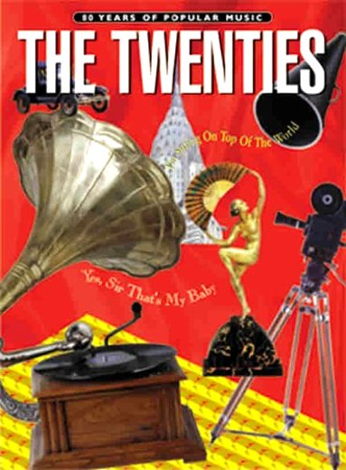 Image for 80 Years of Popular Music, the Twenties :  Piano, Vocal, Chords