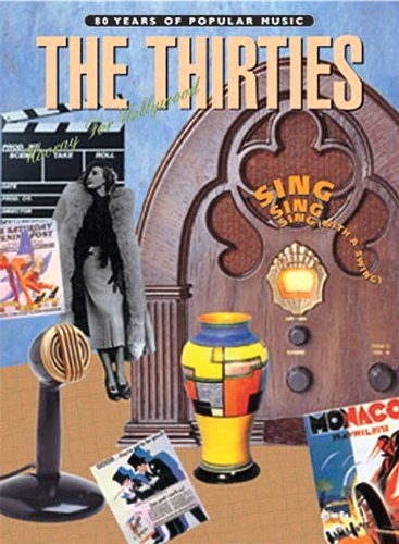 Image for 80 Years of Popular Music, the Thirties :  Piano, Vocal, Chords