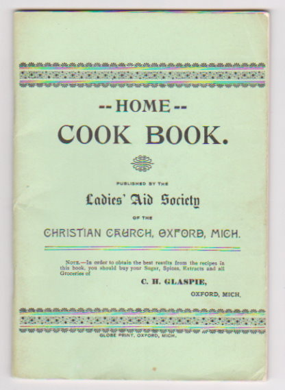 Image for Home Cook Book :  Ladies Aid Society of the Christian Church, Oxford, Michigan
