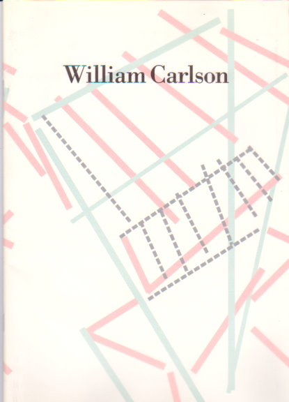 Image for William Carlson :  Catalog, 3 December through 31 December 1988