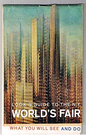 Image for Look's Guide to the N. Y. World's Fair :  New York World's Fair, 1964-1965