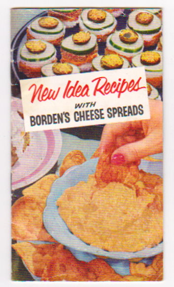 Image for New Idea Recipes :  With Borden's Cheese Spreads