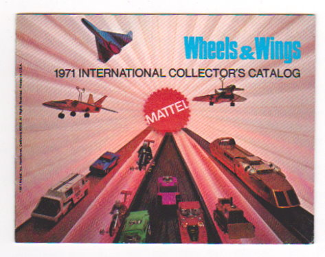 Image for Mattel Hot Wheels, Wheels and Wings :  1971 International Collectors Catalog