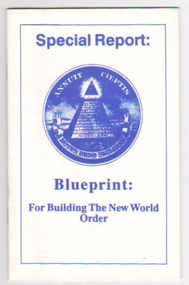 Image for Special Report :  Blueprint for Building the New World Order