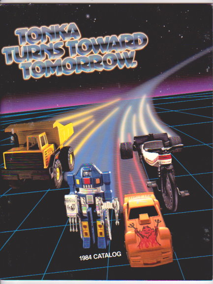 Image for Tonka Turns Toward Tomorrow :  Toy Catalog, 1984