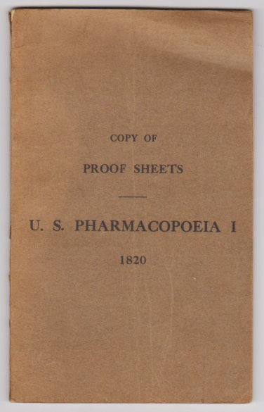 Image for Pharmacopoeia of the United States of America, the :  Facsimile of First Edition, 1820