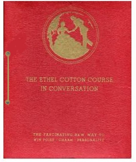 Image for Ethel Cotton Course in Conversation, The, Complete in 12 Volumes :  The Fascinating New Way to Win Poise, Charm, Personality