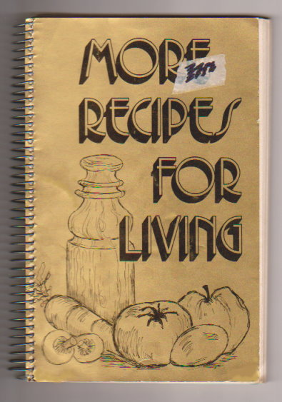 Image for More Recipes for Living :  Asian and Australian Christadelphian Cookbook