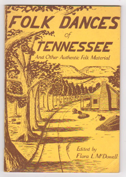Image for Folk Dances of Tennessee :  Folk Customs and Old Party Games of the Caney Fork Valley