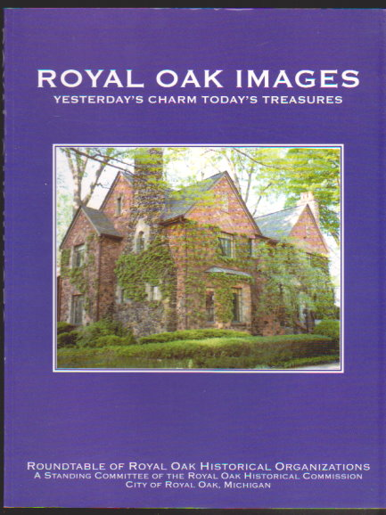 Image for Royal Oak Images :  Yesterday's Charm, Today's Treasures