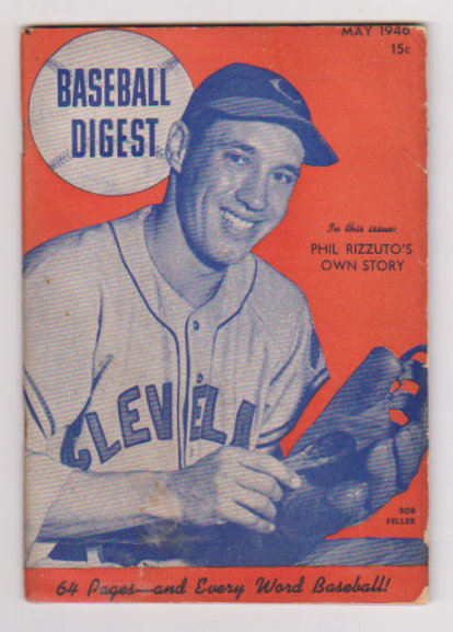 Image for Baseball Digest, Baseball's Best Stories of the Month :  Volume 5, Number 4, May 1946, Phil Rizzuto's Own Story