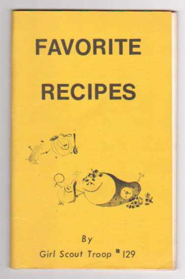 Image for Favorite Recipes :  Girl Scout Troop 129