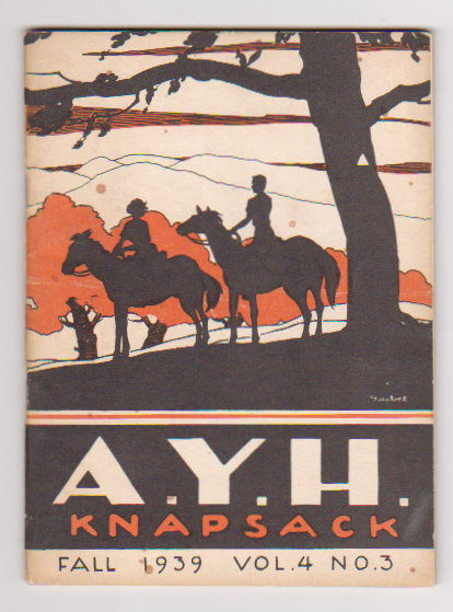 Image for American Youth Hostels Knapsack :  A. Y. H. Volume 4, Number 3, Fall 1939