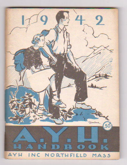 Image for American Youth Hostels Handbook and Worker's Manual :  A. Y. H. 1942