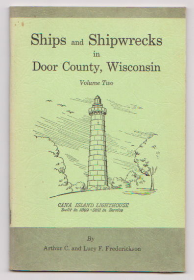 Image for Ships and Shipwrecks in Door County, Wisconsin, Volume 2