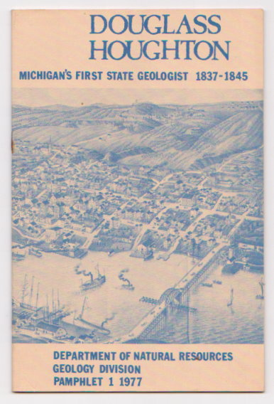 Image for Douglass Houghton :  Michigan's First State Geologist, 1837-1845