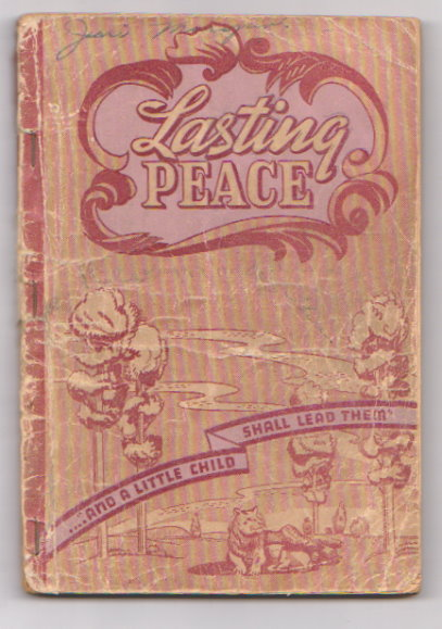 Image for Lasting Peace, and a Little Child Shall Lead Them :   (Shape Notes) Our 1942 Book for Singing Schools, Conventions, Etc.
