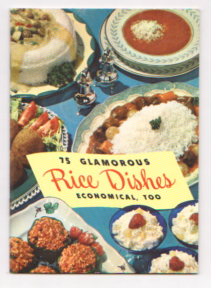 Image for 75 Glamorous Rice Dishes :  Economical, Too