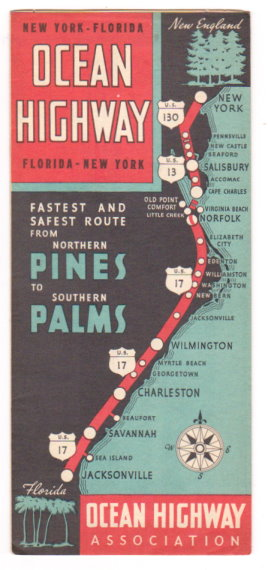 Image for New York to Florida Ocean Highway :  Fastest and Safest Route from Northern Pines to Southern Palms, 1940