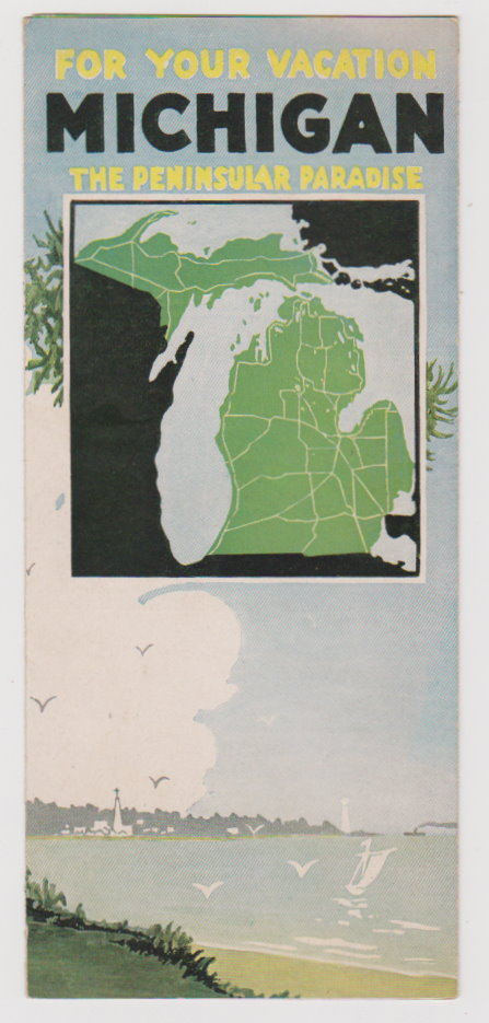 Image for Michigan, the Peninsular Paradise :  For Your Vacation