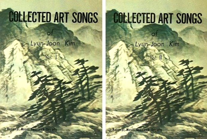 Image for Collected Art Songs of Lyun-Joon Kim, Volumes 1 and 2