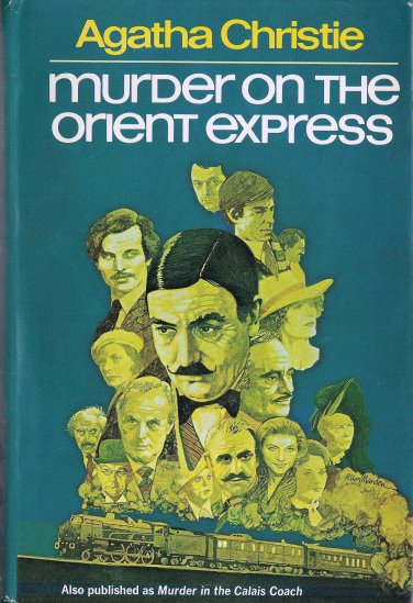 Image for Murder on the Orient Express :  Originally Published in the United States as Murder in the Calais Coach