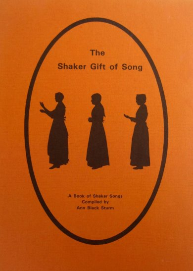 Image for Shaker Gift of Song, the :  A Book of Shaker Songs