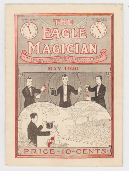 Image for Eagle Magician, the :  Volume 5, Number 5, May 1920, the Cream of Magic by the Magician for the Magician