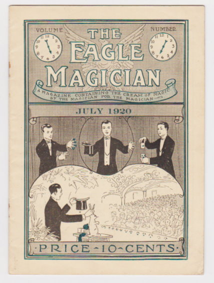 Image for Eagle Magician, the :  Volume 5, Number 7, July 1920, the Cream of Magic by the Magician for the Magician
