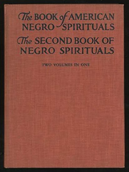 Image for Books of American Negro Spirituals, the :  Two Volumes in One